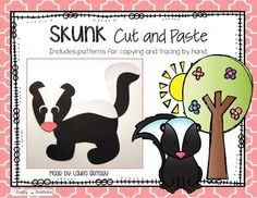 Skunk Cut and PasteThis is a skunk cut and paste project.  $.