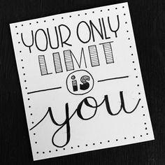 ta seule limite c'est toi