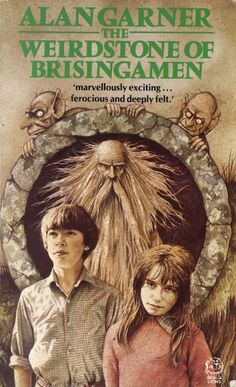 The Weirdstone of Brisingamen, by Alan Garner - a much loved book when I was growing up, full of magic that is deadly serious and very intense. A great book to this current day which more people could read. Cool Books, Ya Books, I Love Books, Vintage Book Covers, Vintage Children's Books, Best Children Books, Childrens Books, Alan Garner, Crime Books