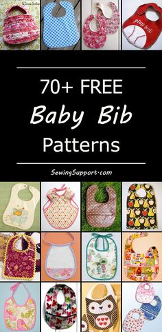 Over 70 Free Baby Bib sewing patterns, tutorials, and diy projects. Bib ideas for boys and girl babies. Great instructions for how to make baby bibs. #babydiy #sewingpatterns #sewingprojects