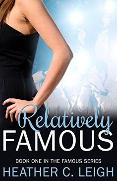 Relatively Famous (Famous Series Book 1)