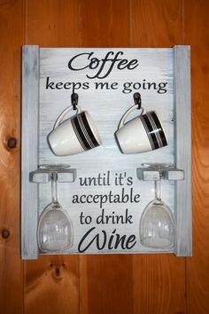 Coffee Mug and Wine glass holder, Coffee mug rack, coffee wine sign, how to tell time