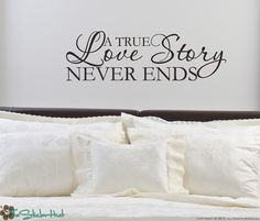 A True Love Story Never Ends Decor Vinyl by thestickerhut on Etsy, $17.99