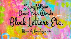 Draw Your Words: Block Letters, Etc.