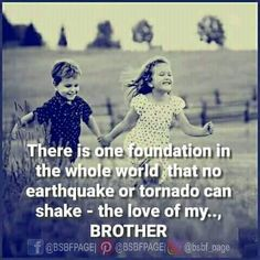 Best birthday quotes for brother Ideas Love My Brother Quotes, Brother Sister Love Quotes, Prayers For Sister, Brother Birthday Quotes, Brother And Sister Relationship, Brother And Sister Love, Happy Birthday Brother, Sweet Sister Quotes, Sister Prayer