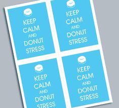 Keep Calm and Donut Stress - Printable Teacher Note