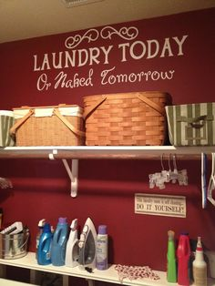 I love the skinny shelf for bottles of laundry things. Laundry Today or Naked Tomorrow -- this will be in my laundry room someday :) Laundry Shelves, Laundry Room Organization, Laundry Rooms, Laundry Area, Laundry Humor, Cricut Vinyl, Vinyl Decals, Home Projects, Vinyl Projects