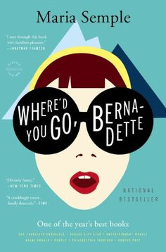 Where'd You Go, Bernadette: A Novel by Maria Semple,http://www.amazon.com/dp/0316204269/ref=cm_sw_r_pi_dp_coRksb0V6BE8EBSF