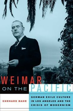 Weimar on the Pacific: German Exile Culture in Los Angeles and the Crisis of Modernism (Weimar and Now: German Cultural Criticism) by Ehrhard Bahr. $17.40. 377 pages. Author: Ehrhard Bahr. Publisher: University of California Press; 1 edition (May 2, 2007)