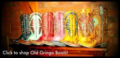 Old Gringo Boots on:  www.rivertrailmercantile.com...http://www.rivertrailmercantile.com/