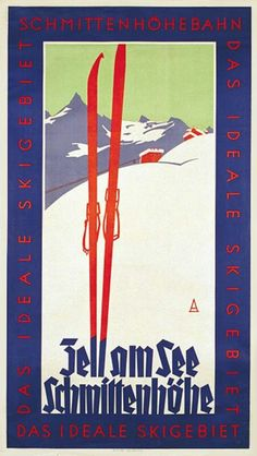 Zell am See, Ski Vintage Poster 1930 - where my parents honeymooned!
