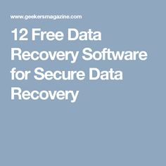 12 Free Data Recovery Software for Secure Data Recovery