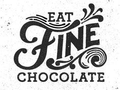 Eat Fine Chocolate (GIF)  by Kyle Wayne Benson