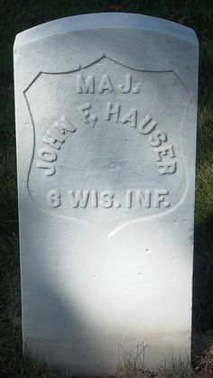 """Maj. John F. Hauser (- June 8, 1883), Union 1st Corps, 1st Division, 1st """"Iron"""" Brigade, Commander of 6th Wisconsin Volunteer Infantry Regiment, Army of the Potomac."""
