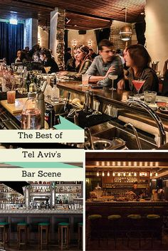Travel Tel Aviv, Israel. Best of Tel Aviv Bar Scene