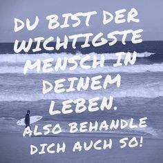 """...Du bist der wichtigste Mensch....✌❗ Mehr zum Thema """"Coaching"""" und Persönlichkeit gibt es auf LernCoaching-Berlin.com"""
