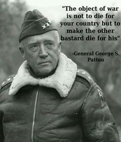 George Smith Patton Jr was born on the November, into a family with a long record of military service. He saw action in the Pancho Villa Expedi George Patton, Military Humor, Military Life, Military Post, Army Humor, Military Ranks, Military Service, Great Quotes, Inspirational Quotes