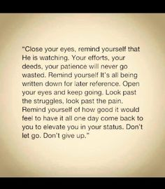 Open Your Eyes, Close Your Eyes, Hadith Quotes, Pretty Words, Don't Give Up, Spiritual Quotes, Islamic Quotes, Law Of Attraction, Patience