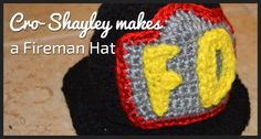 Cro-Shayley makes a Fireman Hat