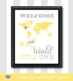 yellow gray baby wall decor travel theme nursery art welcome to the world quote world map kids wall art map print for kids new baby gift by PinkeeArt, $11.00