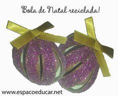 Enfeite para árvore de Natal feito com reciclagem de rolos de papel! Bola de Natal reciclada! - ESPAÇO EDUCAR