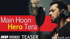 Hero Bollywood Movie 2015 Title Song Main Hoon Hero Tera Sung by Salman Khan. See the Complete Lyrics and Official HD Video of Song with details.