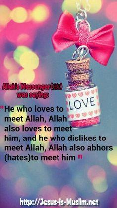 he who loves loves to meet Allah, Allah loves to meet him. Alhamdulillah