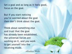 #AbrahamHicksQuote #DeliberateCreation #Goal