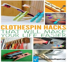 CLOTHESPIN HACKS THAT WILL MAKE YOUR LIFE EASIER