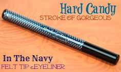 Hard Candy In The Navy Stroke Of Gorgeous Felt Tip Eyeliner Review