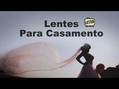 Lentes Para Casamento - Dicas de fotografia - YouTube