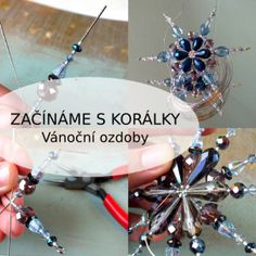 vanoce Beaded Christmas Ornaments, Christmas Snowflakes, Christmas Bulbs, Christmas Crafts, New Years Decorations, Projects To Try, Beads, Holiday Decor, Craft Ideas