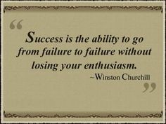Each time you get a result and it is not what you want... refine, re-evaluate and try something new... in the end only one outcome is possible... success... promise yourself to do only this!
