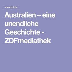 Australien – eine unendliche Geschichte - ZDFmediathek