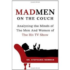 Mad Men on the Couch: Analyzing the Minds of the Men and Women of the Hit TV Show (Paperback)  http://postteenageliving.com/amazon.php?p=1250002982