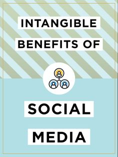 In order for marketers to be satisfied with their social media efforts, they must first understand that the intangible benefits of a social media marketing strategy could be worth more than its effect on the bottom line.