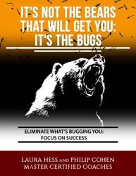 It's Not the Bears That Will Get You: It's the Bugs Free Report from PUSH the Envelope