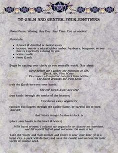 To Calm & Center your Emotions Spell Created by Moonlight Musings Book of Shadows Magick Spells, Wicca Witchcraft, Witchcraft Spells For Beginners, Wiccan Rituals, Wiccan Altar, Eclectic Witch, Witch Spell, Practical Magic, Book Of Shadows