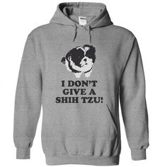 I DONT GIVE A SHIH TZU HOODIE T-SHIRTS, HOODIES ( ==►►Click To Shopping Now) #i #dont #give #a #shih #tzu #hoodie #Dogfashion #Dogs #Dog #SunfrogTshirts #Sunfrogshirts #shirts #tshirt #hoodie #sweatshirt #fashion #style