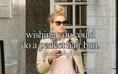 Wishing you could do a perfect hair bun.