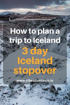 Planning a quick stopover in Iceland? Check out my (free) speedy three day itinerary to make the most of your trip! (But seriously - why only 3 days??)