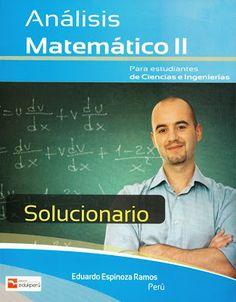 Solucionario Análisis Matemático II – Eduardo Espinoza Ramos « Solucionarios Universitario