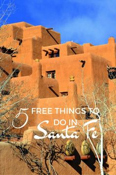 5 Free Things to do in Santa Fe New Mexico in the USA with Kids