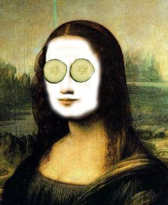 Mona Gets A Facial Mona Lisa More Pins Like This At FOSTERGINGER @ Pinterest