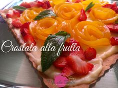 Crostata alla frutta Rose fruit tarts Easy Tarte