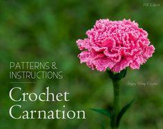Crochet Flower Pattern Croche Carnation by HappyPattyCrochet