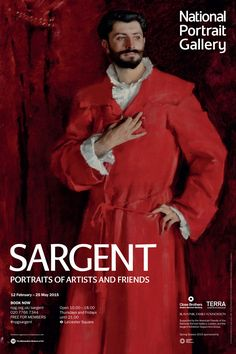 Sargent: Portraits of Artists and Friends. 12 February - 25 May 2015. http://www.npg.org.uk/whatson/sargent/home.php