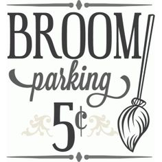 Broom Parking Sign SVG cutting file halloween svg cutting file halloween vinyl cut files by Halloween Vinyl, Halloween Quotes, Halloween Signs, Halloween Projects, Holidays Halloween, Halloween Fun, Halloween Phrases, Halloween Silhouettes, Halloween Clipart