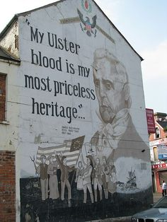 """""""My Ulster blood is my most priceless heritage"""" - James Buchanan, U.S. President (Ulster-Scots mural by kyz, via Flickr)"""