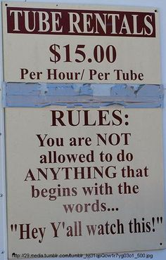 LOVE this!  #Tubing rules for #Texas.  Really... this should be a rule for everything in Texas.  :)